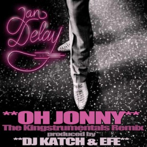 Jan Delay - Oh Johnny (Remix)