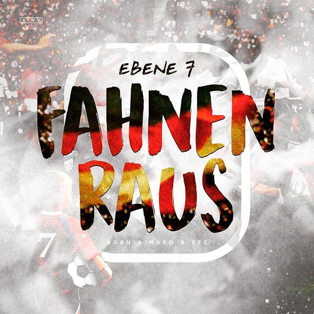 EBENE 7 - Fahnen raus