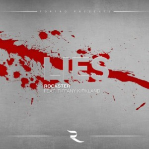 Rockster feat. Tiffany Kirkland – Lies