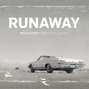 http://www.efemusic.com/wp-content/uploads/Rockster_ft._Paul-Cless_Runaway_cover_418-300x300.jpg