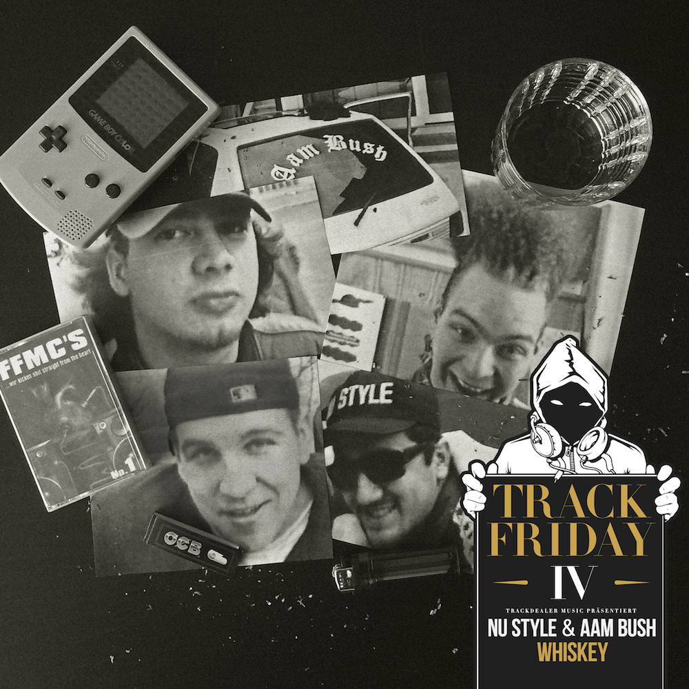 Track Friday #04 feat. Nu Style & Aam Bush - Whiskey