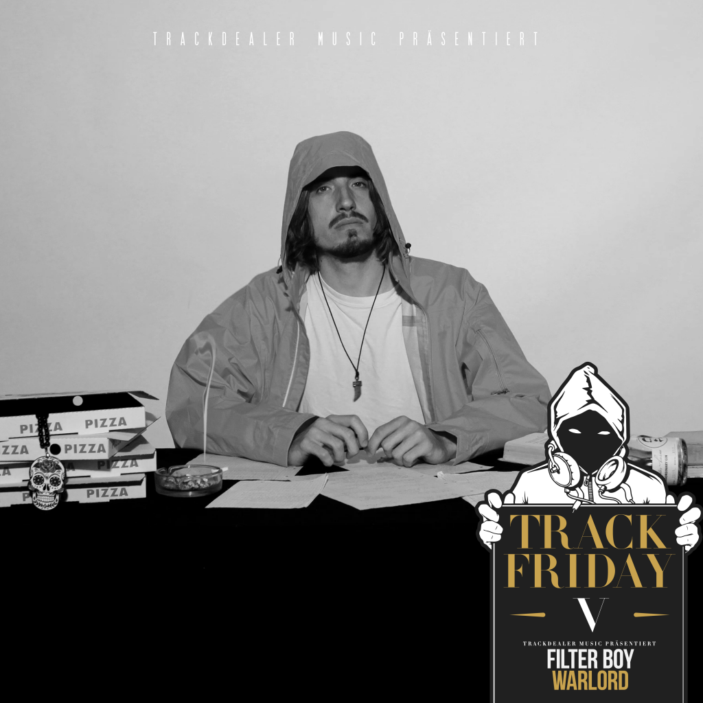 Track Friday #05 feat. Filterboy - Warlord