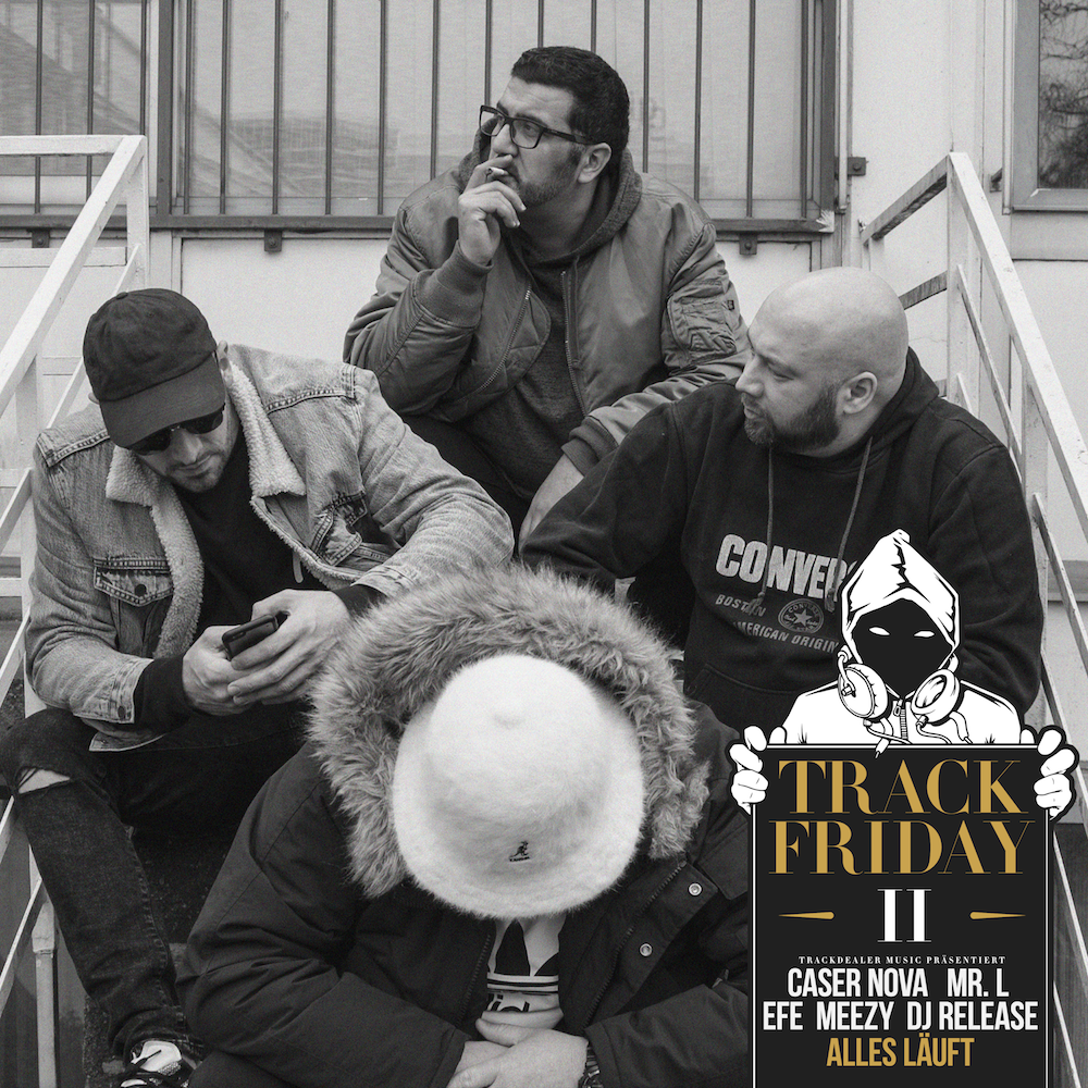 Track Friday #02 feat. Caser Nova, Mr. L, Efe, Meezy & DJ Release - Alles läuft
